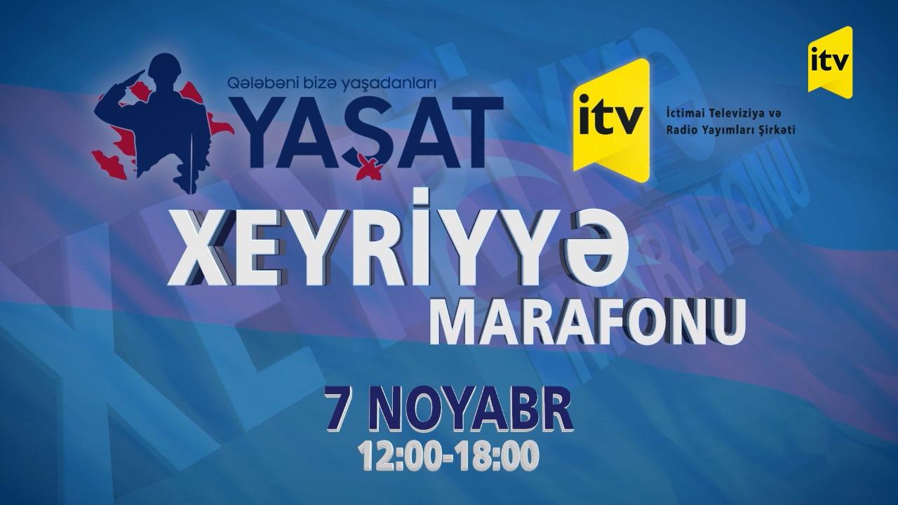 """""""YAŞAT"""" Xeyriyyə Marafonuna start verilir"""