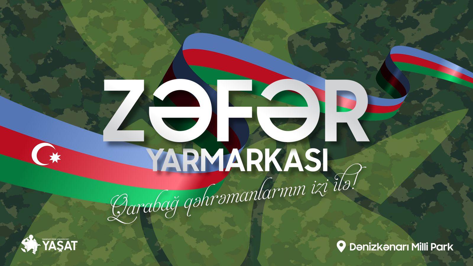 """Tezliklə """"Zəfər"""" Yarmarkası"""